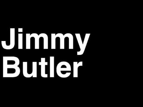 How to Pronounce Jimmy Butler Chicago Bulls NBA Basketball Player Runforthecube