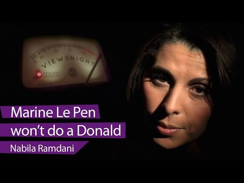 Nabila Ramdani: Why Marine Le Pen won't do a Donald - Viewsnight
