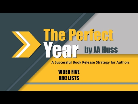 Successful Release Strategy for Authors - Video Five by JA Huss