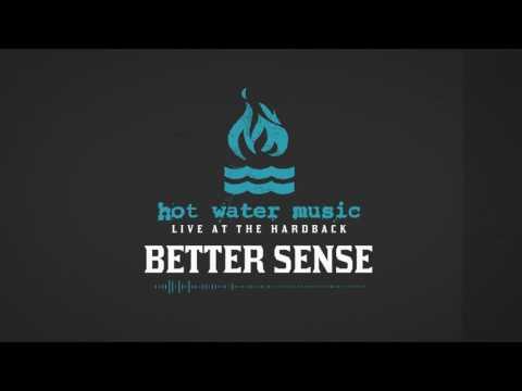 Hot Water Music - Better Sense (Live At The Hardback)