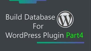 WordPress Plugin Development - How to display data from the database in tables  - Part 4