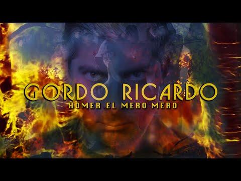 HOMER EL MERO MERO - GORDO RICARDO (VIDEO OFICIAL)