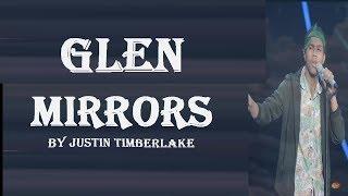GLEN - MIRRORS (Justin Timberlake) - Lyrics ( Terjemahan Indonesia ) | Indonesia Idol 2018