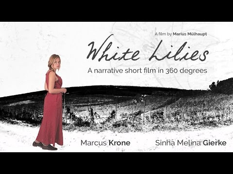 White Lilies - Narrative short film in 360 degrees