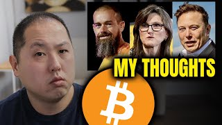 MY THOUGHTS ABOUT THE B WORD BITCOIN DISCUSSION