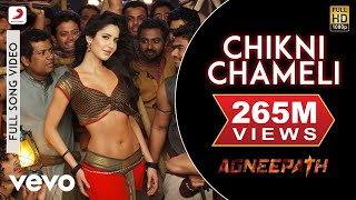 Agneepath - Chikni Chameli Extended Video(Chikni Chameli is the perfect mass Bollywood Hit song. This delightful song-dance item number by Katrina Kaif is a treat to watch out for. Song – Chikni Chameli ..., 2013-09-26T07:00:02.000Z)