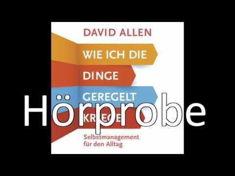 Wie ich die Dinge geregelt kriege: Selbstmanagement für den Alltag YouTube Hörbuch Trailer auf Deutsch