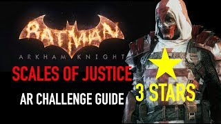 Batman Arkham Knight - Scales of Justice AR Challenge - 3 Stars - Azrael