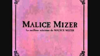 La meilleur Selection de Malice Mizer 2011....=) setlist: 1. 麗しき...