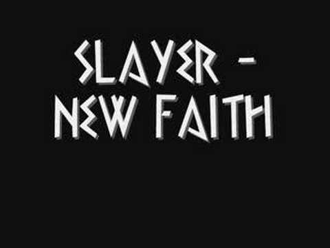 SLAYER - NEW FAITH