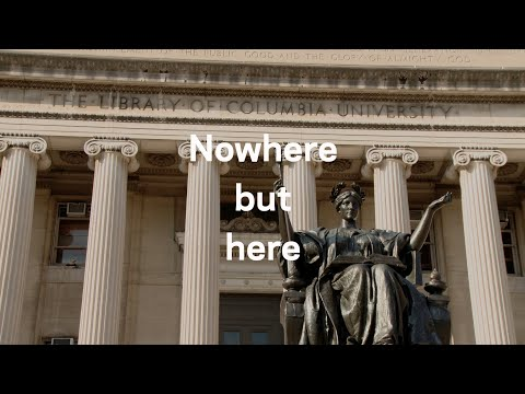 Nowhere But Here | Part Two: Engineering for Humanity at Columbia Engineering