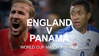 England v Panama - World Cup Match Preview