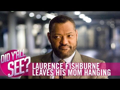 Laurence Fishburne Leaves His Mom Hanging, Steve Harvey, & More | Did Y'all See | MadameNoire