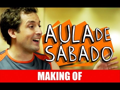 Making Of – Aula de Sábado