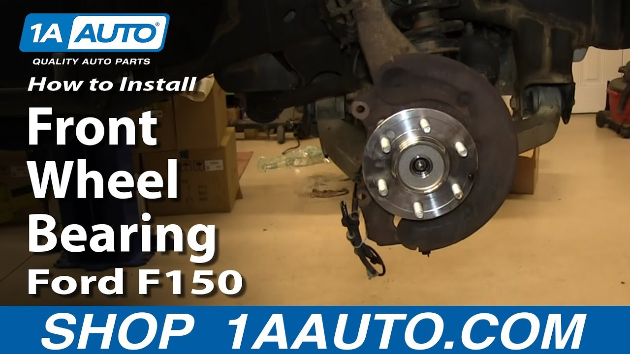 2002 f150 4x4 front wheel bearing replacement