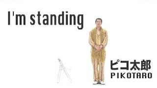 I'm standing PIKOTARO ピコ太郎