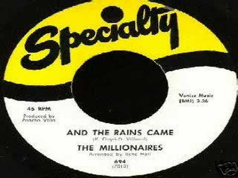 Millionaires - And The Rains Came