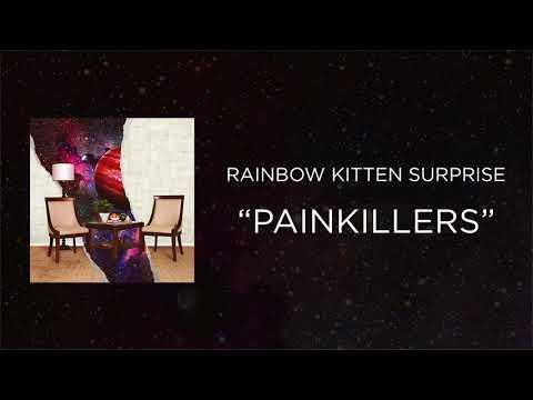 Rainbow Kitten Surprise - Painkillers [Official Audio]