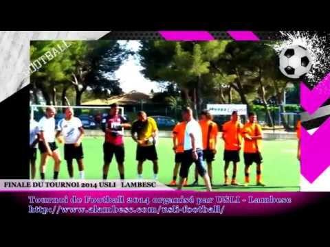 Finale Du Tournoi De Football Amateur 2014 - Usli Lambesc