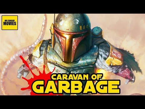 Han Solo's Dumbest Adventure - Caravan Of Garbage