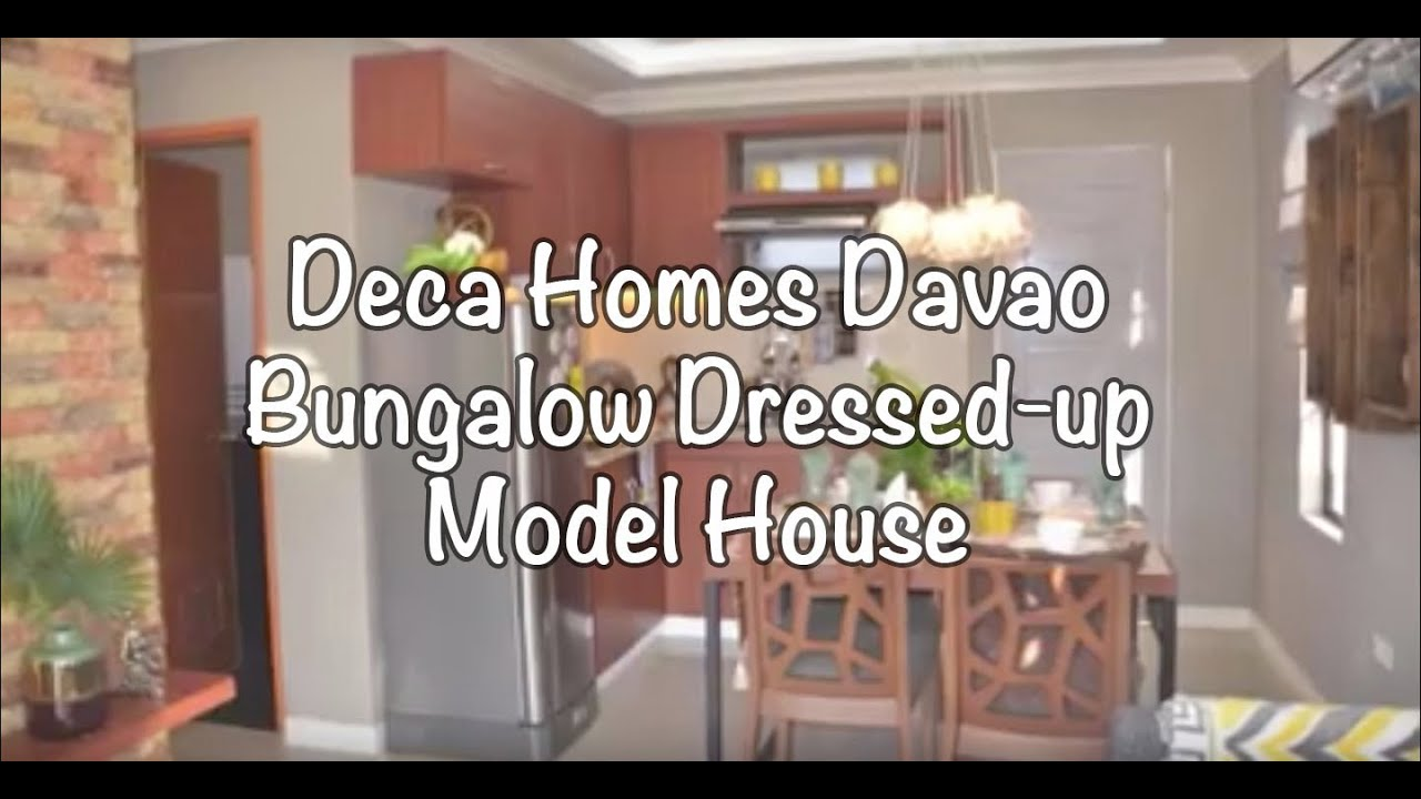 Deca Homes Davao Bungalow Model House Dressed Up