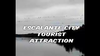 Escalante City, Tourist attraction