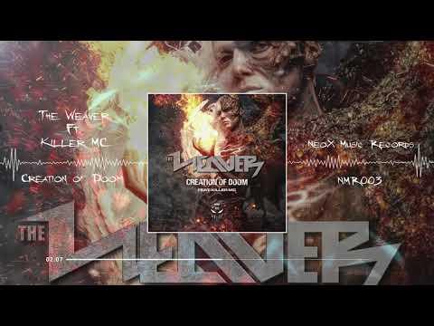 The Weaver Ft. Killer MC - Creation Of Doom (NMR-003)