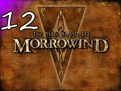 Let's Play Elder Scrolls Morrowind S12 - Out Classed