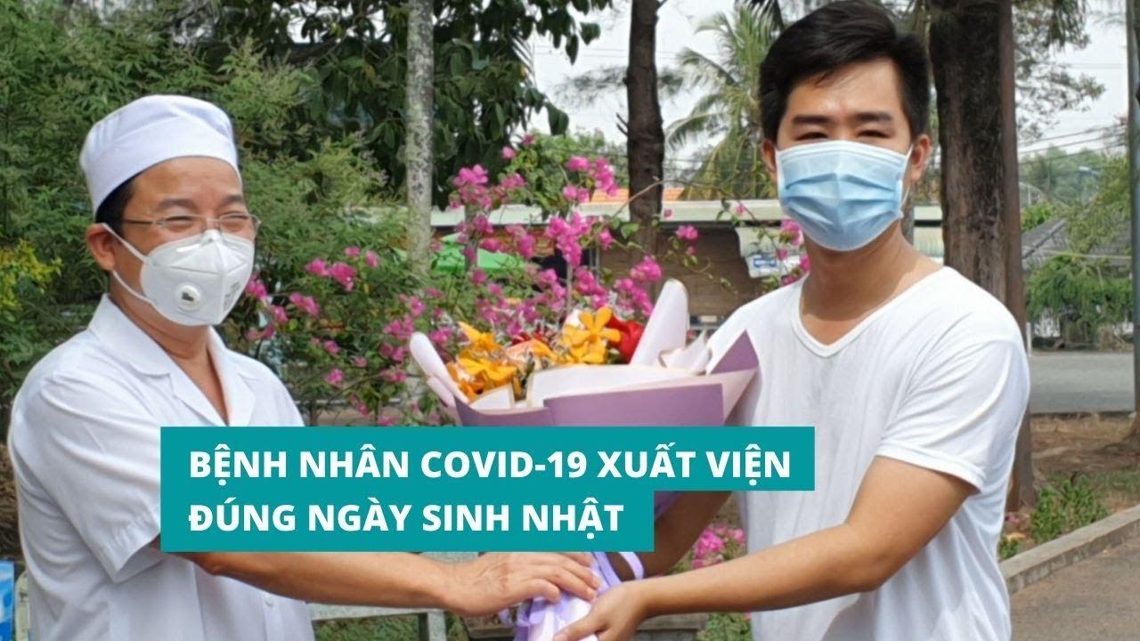Bệnh nhân 247 nhiễm Covid-19 ở Đồng Nai xuất viện đúng ngày sinh nhật