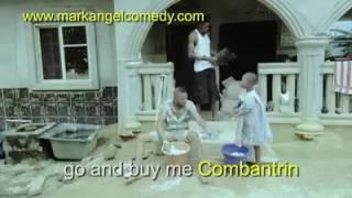 Mark Angel Comedy-Episode 81-Combantrin