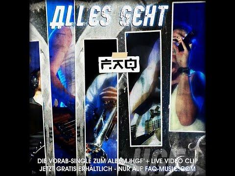 FAQ - Alles Geht (New Single 2014)