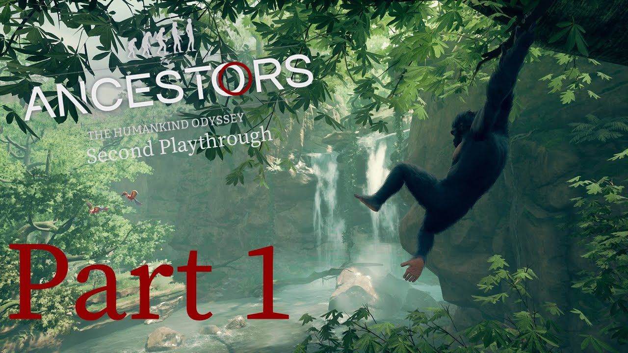 Ancestors :The Humankind Odyssey (2nd Playthrough) Part 1 thumbnail
