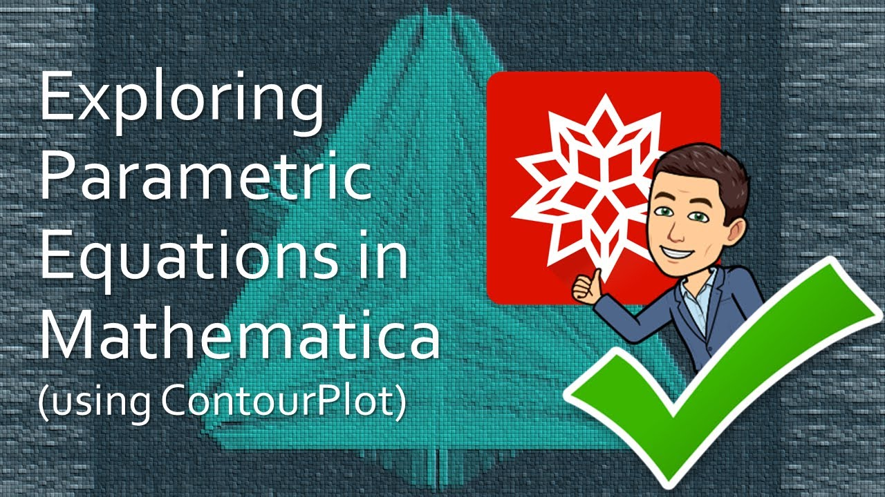 Exploring Parametric Equations in Mathematica (with ContourPlot) - YouTube
