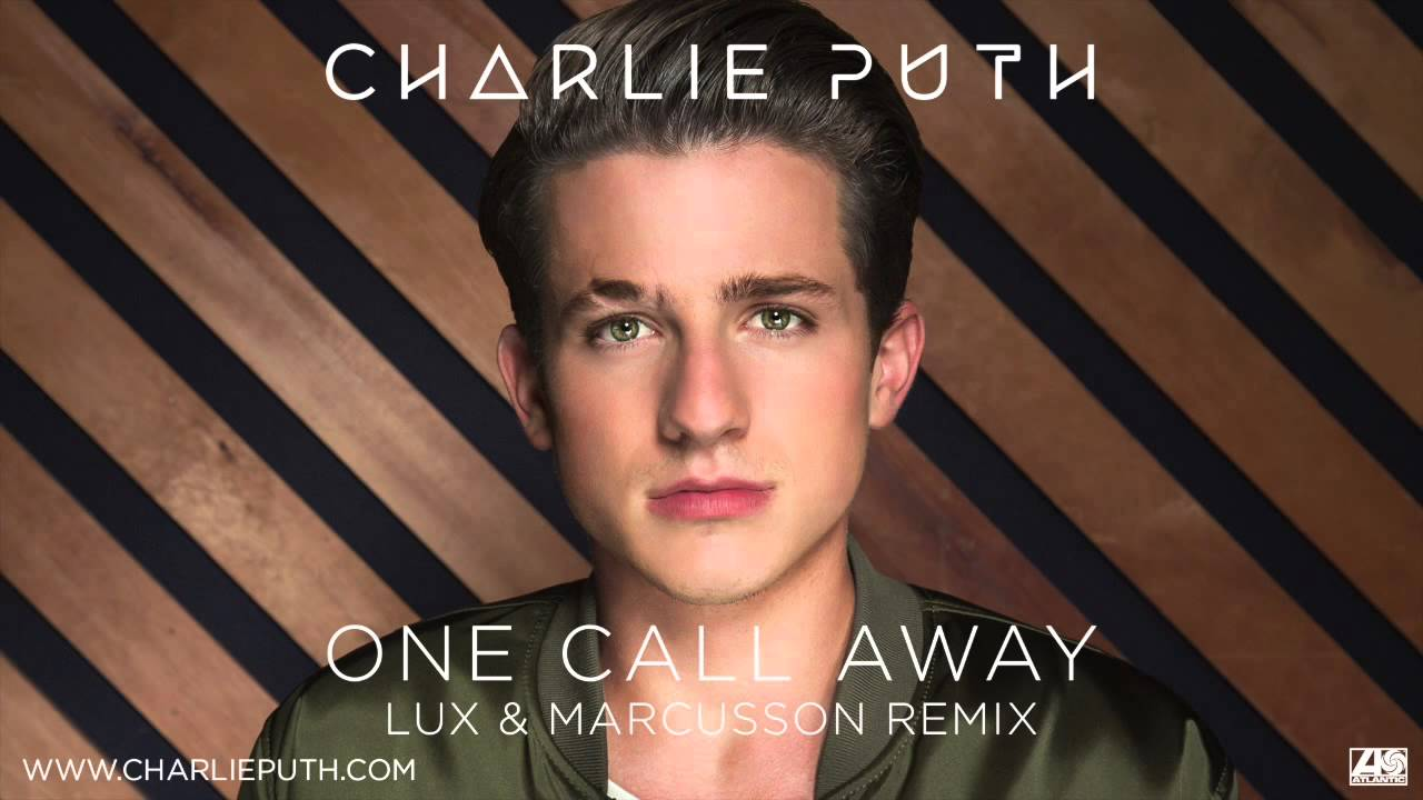 Download Charlie Puth - One Call Away [Lux & Marcusson Remix]
