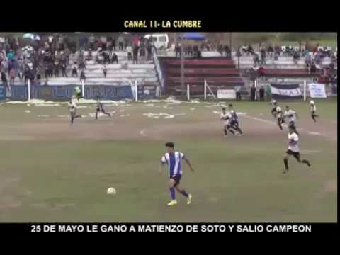 COMPACTO CANAL 11 CA 25 DE MAYO CAMPEON   LE GANO A MATIENZO