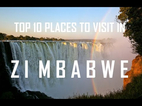 Top 10 Places To Visit in Zimbabwe | Zimbabwe Tourist Attrac