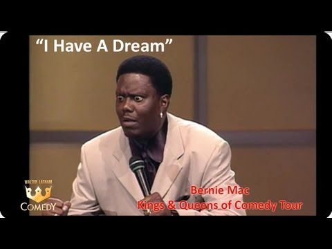 "Bernie Mac ""I Have A Dream Speech"""
