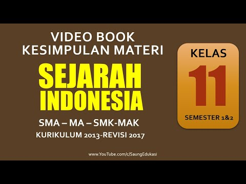 Sejarah Indonesia Kelas 11 SMA/SMK Semester 1 Dan 2 Kurikulum 2013 Revisi 2017