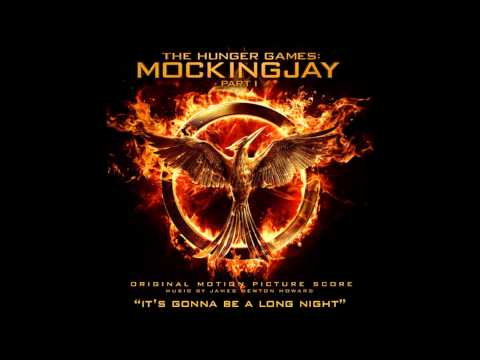 'It's Gonna Be A Long Night' - The Hunger Games: Mockingjay Part 1 Score by James Newton Howard