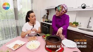 Nursel ile Ramazan Sofrası 26.Bölüm Fragmanı