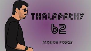 THALAPATHY 62 - animations - AFFICHE de FAN | Vijay | AR Murugadoss | A. R. Rahman|