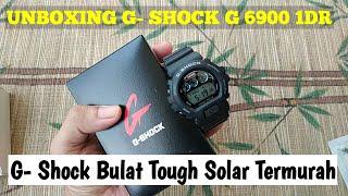 Unboxing Jam G- Shock G 6900 1DR jam bulat tough solar termurah