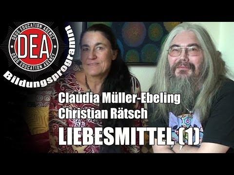 Christian Rätsch und Claudia Müller-Ebeling: Liebesmittel - Pflanzen der Sinnlichkeit