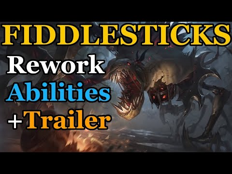 Fiddlesticks Rework - In-Game Abilities and Trailers!