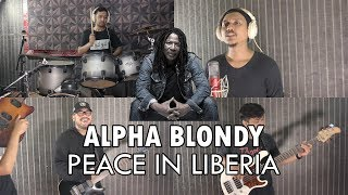 Alpha Blondy - Peace In Liberia Reggae Cover by Sanca Records