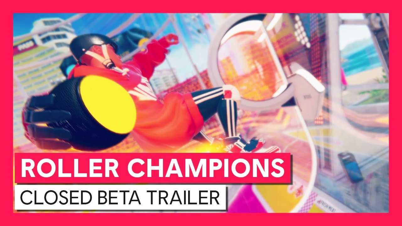 Roller Champions - Closed Beta Gameplay Trailer