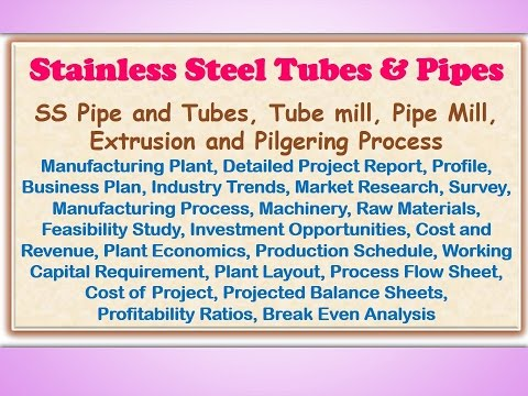 Stainless Steel Tubes & Pipes, SS Pipe and Tubes, Tube mill, Pipe Mill