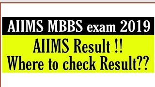 AIIMS MBBS Exam result 2019, AIIMS results