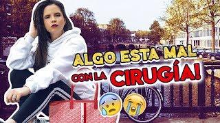 PROBLEMAS CON LA CIRUGÍA! Necesito atención durante el viaje 😔 | Camila Guiribitey