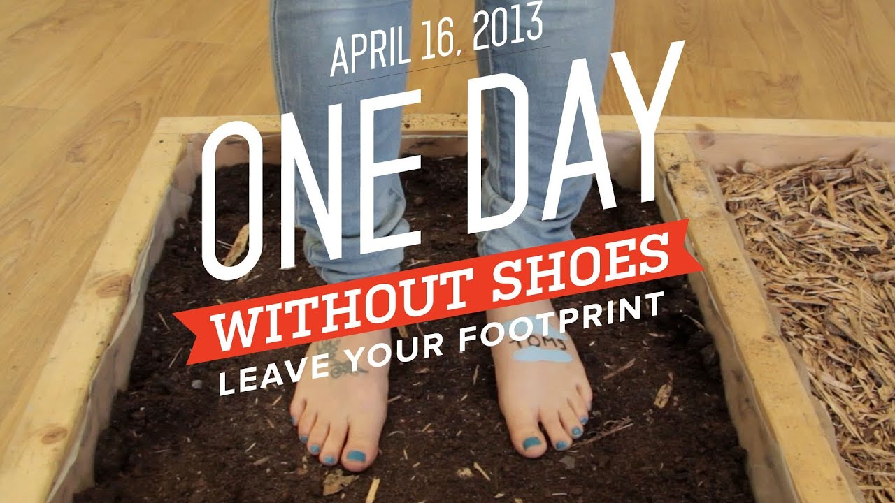 23f9a2f52cb One Day Without Shoes 2013
